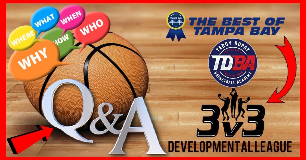 TDBA 3on3 LEAGUE- Developmental League - Q & A for Parent  (FULL DETAILED EXPLANATION)