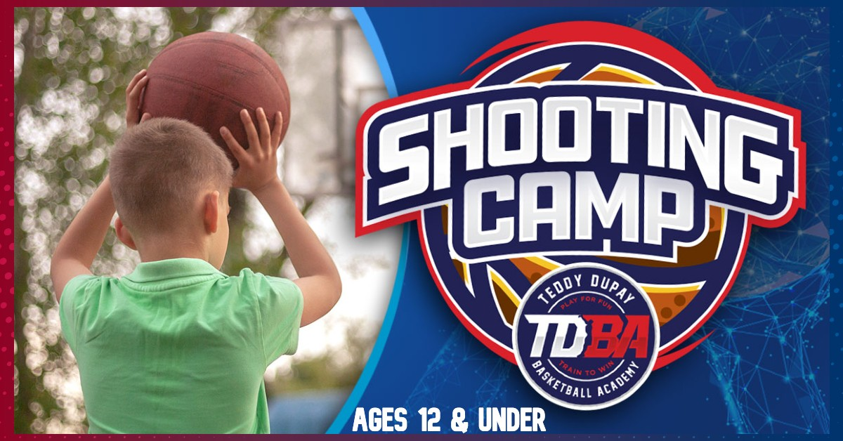 Ages 12 & Below -Summer Basketball Shooting Camp